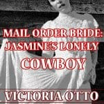 mail-order-bride-jasmines-lonely-cowboy