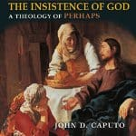 the-insistence-of-god
