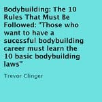 bodybuilding-the-10-rules-that-must-be-followed