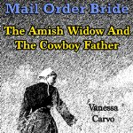 mail-order-bride-amish-widow-cowboy-father