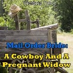 mail-order-bride-cowboy-pregnant-widow