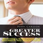 greater-success-becoming-a-better-person