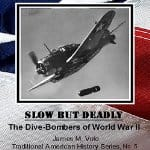 slow-but-deadly-the-dive-bombers-of-wwii