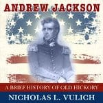 Andrew-Jackson-A-Brief-History-of-Old-Hickory