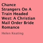 Chance-Strangers-on-a-Train-Headed-West