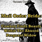 Cowboy-Finds-Beauty-within-the-Abused-Pregnant-Widow