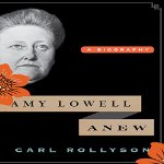 Amy-Lowell-Anew-A-Biography