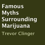 Famous-Myths-Surrounding-Marijuana