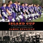 Island-Cup-Two-Teams-Twelve-Miles-of-Ocean-and-Fifty-Years-of-Football-Rivalry