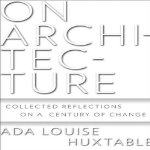 On-Architecture-Collected-Reflections-on-a-Century-of-Change