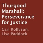 Thurgood-Marshall-Perseverance-for-Justice