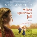 When-Sparrows-Fall-A-Novel