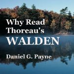 Why-Read-Thoreaus-Walden