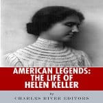 American-Legends-The-Life-of-Helen-Keller