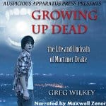 Growing-up-Dead-The-Life-and-Undeath-of-Mortimer-Drake