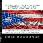 Puertorriquenos-Who-Served-With-Guts-Glory-and-Honor