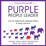 Purple-People-Leader-How-to-Protect-Unity-Release-Politics-and-Lead-Everyone