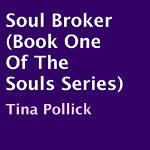 Soul-Broker-The-Souls-Book-1