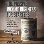 The-Passive-Income-Business-for-Starters