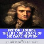 Life-and-Legacy-of-Sir-Isaac-Newton