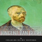 Life-and-Legacy-of-Vincent-van-Gogh
