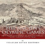 The-Ancient-Olympic-Games-History-and-Legacy