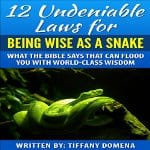 12-Undeniable-Laws-for-Being-Wise-as-a-Snake