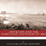 Antietam-and-the-Maryland-Campaign-of-1862