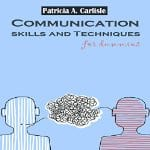 Communication-Skills-and-Techniques-for-Dummies