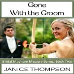 Gone-with-the-Groom-Bridal-Mayhem-Mysteries-Book-2