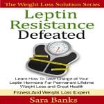 Leptin-Resistance-Defeated