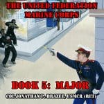 Major-The-United-Federation-Marine-Corps-Book-5