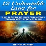 12-Undeniable-Laws-for-Prayer