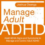 Manage-Adult-Attention-Deficit-Hyperactivity-Disorder