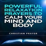 Powerful-Relaxation-Prayers-to-Calm-Your-Mind-and-Body