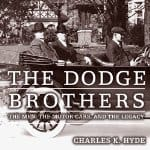 The-Dodge-Brothers-Men-Motor-Cars-Legacy