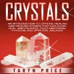 Crystals-Introduction-to-Crystal-Healing-and-Healing-Stones