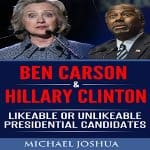 Ben-Carson-Hillary-Clinton-Likeable-or-Unlikeable-Presidential-Candidates