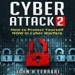 Cyber-Attacks-Protect-Yourself-Now