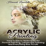 Acrylic-Painting-Total-Guide-to-Techniques