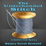Underhanded-Stitch-Quilters-Club-Mystery-1