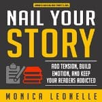 Nail-Your-Story-Tension-Emotion-Keep-Your-Readers-Addicted
