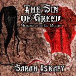 The-Sin-of-Greed-Memoirs-of-an-Ex-Muslim