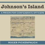 Johnsons-Island-A-Prison-for-Confederate-Officers