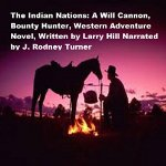 The-Indian-Nations-Will-Cannon-Bounty-Hunter