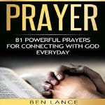Prayer-81-Powerful-Prayers-for-Connecting-with-God-Every-Day