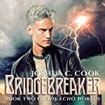 Bridgebreaker-Echo-Worlds-Book-2