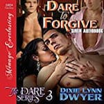 Dare-to-Forgive-The-Dare-Series-Book-3