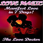 Love-Magic-Manifest-Love-in-7-Days