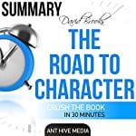 David-Brooks-Road-to-Character-Summary-Analysis